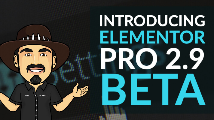 Elementor Pro 2.9 Beta is here